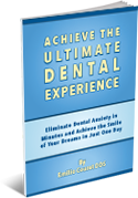 achieve the ultimate dental experience